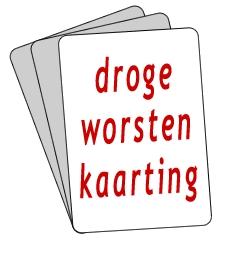 Droge Worsten Kaarting, Gistel